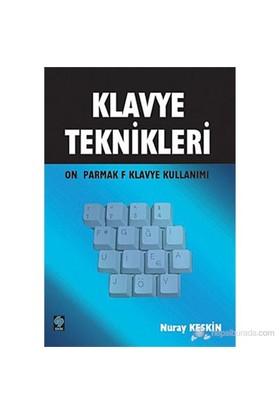 Klavye Teknikleri (10 Parmak F Klavye Kullanımı) - Nuray Keskin