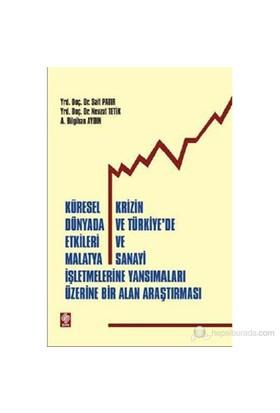 Küresel Krizin Dünyada Ve Türkiye'De Etkileri Ve Malatya Sanayi İşletmelerine Yansımalar Üzerine Bi-A. Bilgihan Aydın