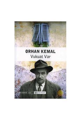 Vukuat Var-Orhan Kemal