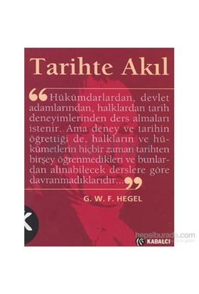 Tarihte Akıl - Georg Wilhelm Friedrich Hegel