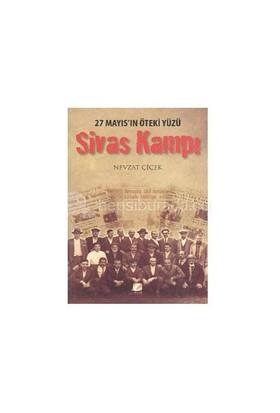 Sivas Kampı (27 Mayıs'ın Öteki Yüzü)