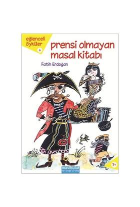 Prensi Olmayan Masal Kitabı - Fatih Erdoğan