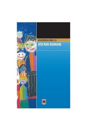 Ata'Nın Romanı-Mükerrem Kamil Su
