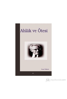Ahlak Ve Ötesi-Paul Tillich