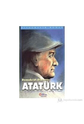 Demokrat Diktatör Atatürk