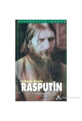 Çılgın Kesiş Rasputin-Ahmet Mümtaz İdil