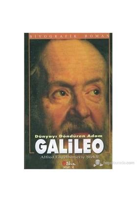 Dünyayı Döndüren Adam Galileo-Alfred Engelbertoviç Ştekli