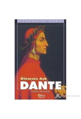 Ölümsüz Aşk Dante-Sedat Memili