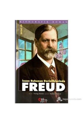 İnsan Ruhunun Derinliklerinde Freud I.Cilt - Irving Stone
