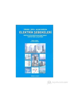 Yüksek-Orta-Alçak Gerilim Elektrik Şebekeleri