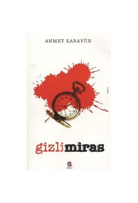 Gizli Miras-Ahmet Karayün