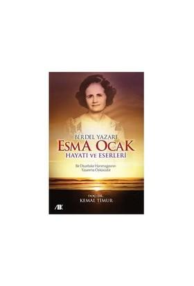 Berdel Yazarı Esma Ocak Hayatı Ve Eserleri-Kemal Timur