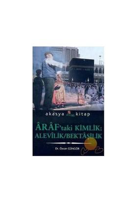 ARAF'TAKİ KİMLİK: ALEVİLİK / BEKTAŞİLİK