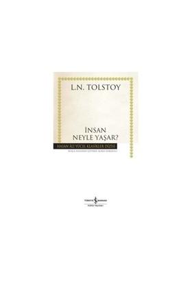 İnsan Neyle Yaşar? - Lev Nikolayeviç Tolstoy