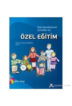 Özel Gereksinimli Çocuklar Ve Özel Eğitim-Kolektif