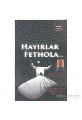 Hayırlar Fethola-Kolektif