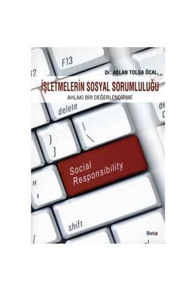 İşletmelerin Sosyal Sorumluluğu