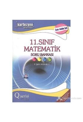 Kartezyen 11.Sınıf Matematik Soru Bankası Q Serisi - Remzi Şahin Aksankur