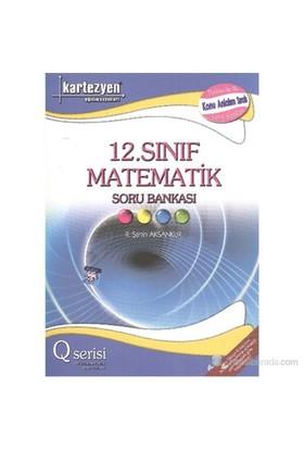 Kartezyen 12.Sınıf Matematik Soru Bankası Q Serisi