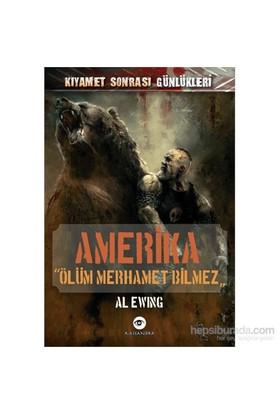 Amerika - Ölüm Merhamet Bilmez-Al Eving