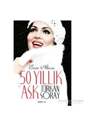50 Yıllık Aşk Türkân Şoray