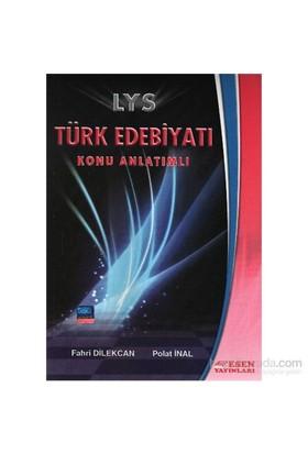 Esen LYS Türk Edebiyati Konu Anlatımlı - Polat İnal