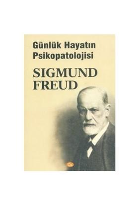 Günlük Hayatın Psikopatolojisi - Sigmund Freud