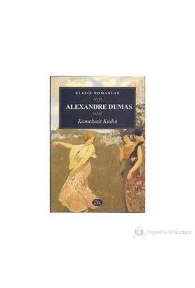 Kamelyalı Kadın-Alexandre Dumas