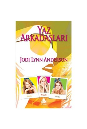 Yaz Arkadaşları-Jodi Lynn Anderson