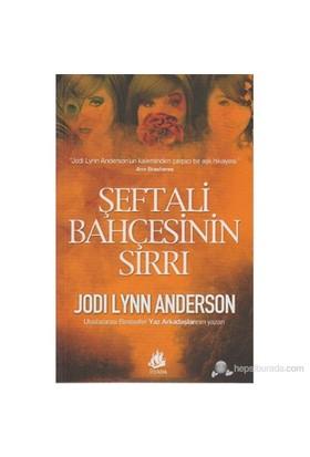 Şeftali Bahçesinin Sırrı (The Secrets Of Peaches)-Jodi Lynn Anderson