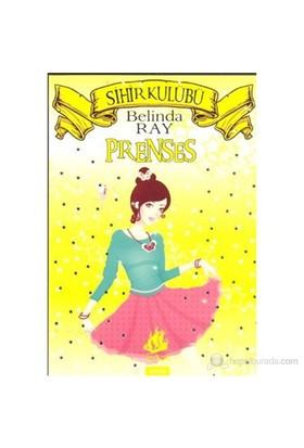 Sihir Kulübü - 7: Prenses (Princess)-Belinda Ray