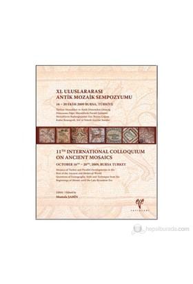 Türkiye Mozaikleri Ve Antik Dönemden Ortaçağ Dünyasına Diğer Mozaiklerle Paralel Gelişimi: Mozaikler-Kolektif