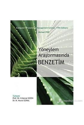 Yöneylem Araştırmasında Benzetim (Computer Simulation İn Management Science - Fifth Edition)-Michael Pidd