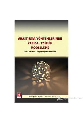 Araştırma Yöntemlerinde Yapısal Eşitlik- Modelleme (Lısrel İle Marka Değeri Ölçümü Örnekleri)-Ömer Akat