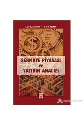 Sermaye Piyasası Ve Yatırım Analizi-Lale Karabıyık