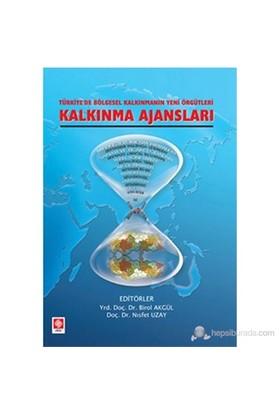 Kalkınma Ajansları (Türkiye'De Bölgesel Kalkınmanın Yeni Örgütleri)-Kolektif
