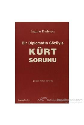 Bir Diplomatın Gözüyle Kürt Sorunu