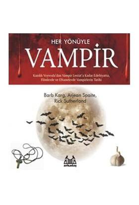 Her Yönüyle Vampir