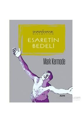 Esaretin Bedeli - Mark Kermode