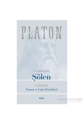 Şölen - Verıtas - Yunan ve Latin Klasikleri - Platon