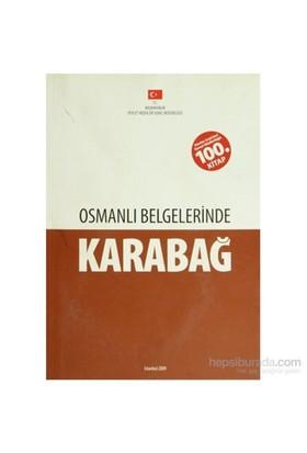Osmanlı Belgelerinde Karabağ-Kolektif