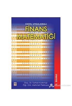 Excel Uygulamalı Finans Matematiği-Turhan Korkmaz