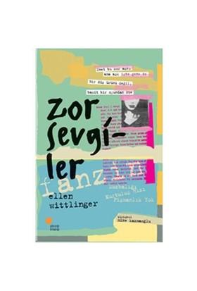 Zor Sevgiler - Ellen Wittlinger