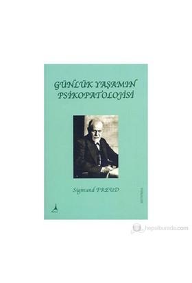 Günlük Yaşamın Psikopatolojisi-Sigmund Freud
