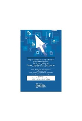 Approaches On New Media: Proceedings Of 1St International New Media Conference