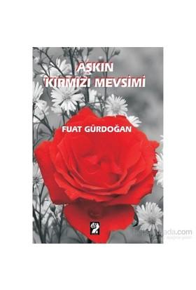 Aşkın Kırmızı Mevsimi-Fuat Gürdoğan