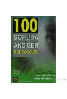 100 Soruda Akciğer Radyolojisi-Kate Pointon