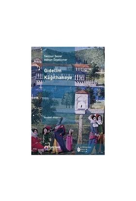 Gidelim Kağıthaneye-Sennur Sezer