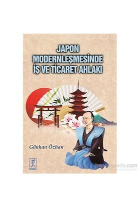 Japon Modernleşmesinde İş Ve Ticaret Ahlakı-Günhan Özhan