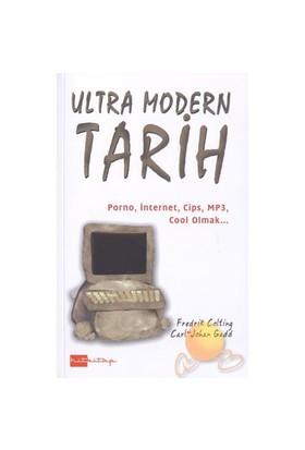 Ultra Modern Tarih-Carl Johan Gadd